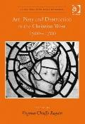Art, Piety and Destruction in the Christian West, 1500-1700 (Visual Culture in Early Modernity)