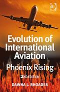 Evolution of International Aviation: Phoenix Rising, Vol. 2