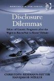 Disclosure Dilemmas (Medical Law and Ethics)