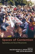 Spaces of Contention : Spatialities of Social Movements