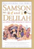 Samson and Delilah and Other Old Testament Stories