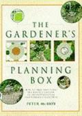 Gardener's Planning Box: How to Plan and Plant the Perfect Garden - Peter McHoy - Hardcover