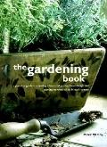 Gardening Book: A Practical Guide to Creating a Beautiful Garden, from Design and Planting -...
