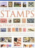 World Encyclopedia of Stamps & Stamp Collecting The Ultimate Illustrated Reference to Over 3...