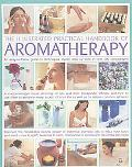 Illustrated Practical Handbook of Aromatherapy