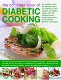 Complete Book of Diabetic Cooking The Essential Guide for Diabetics With an Expert Introduct...