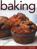 Baking : Over 300 Delectable Cookies, Cakes, Pies, Tarts, Brownies, Bars and Breads