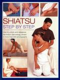 Shiatsu : Step by Step