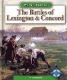 The Battles of Lexington and Concord (We the People: Revolution and the New Nation)