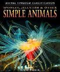 Sponges, Jellyfish, & Other Simple Animals