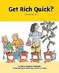 Get Rich Quick? Earning Money