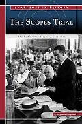 Scopes Trial The Battle over Teaching Evolution