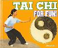 Tai Chi for Fun!