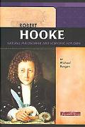 Robert Hooke Natural Philosopher and Scientific Explorer