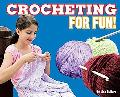 Crocheting for Fun!