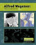 Alfred Wegener: Pioneer of Plate Tectonics (Mission: Science Biographies)
