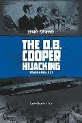 D.B. Cooper Hijacking: Vanishing Act (True Crime)