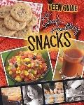 A Teen Guide to Quick, Healthy Snacks (Teen Cookbooks)