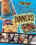 A Teen Guide to Creative, Delightful Dinners (Teen Cookbooks)