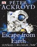 Escape from Earth Voyages Through Time