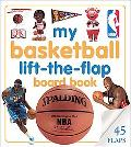 My Basketball Lift-The-Flap Board Book