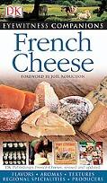 Evewitness Companions French Cheese
