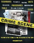 Crime Scene The Ultimate Guide To Forensic Science
