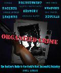 Organized Crime An Inside Guide to the World's Most Successful Industry