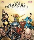 Marvel Comics Encyclopedia The Complete Guide to the Characters of the Marvel Universe