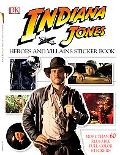 Indiana Jones Heroes and Villains Sticker Book