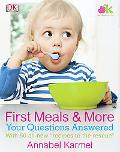 First Meals and More: Your Questions Answered: Your Questions Answered