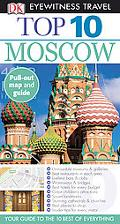 Top 10 Moscow (EYEWITNESS TOP 10 TRAVEL GUIDE)