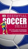 Essential Soccer Skills (Essential Skills)