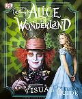Disney's Alice in Wonderland: The Visual Guide