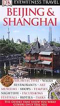 Beijing and Shanghai (EYEWITNESS TRAVEL GUIDE)