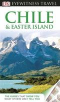 Eyewitness Travel Guides - Chile and Easter Island