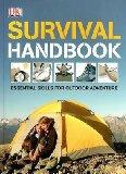 Survival Handbook: Essential Skills for Outdoor Adventure