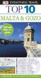 Top 10 Malta and Gozo (EYEWITNESS TOP 10 TRAVEL GUIDE)