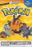 Pokemon ReaderActive: Nacrene City Adventures! (Dk Readeractives)