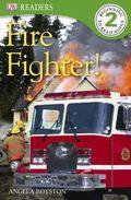 Fire Fighter! (DK READERS)