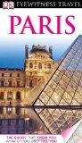 DK Eyewitness Travel Guide: Paris : Paris