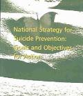 National Strategy for Suicide Prevention: Goals and Objectives for Action