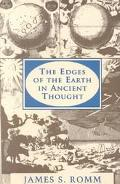 The Edges of the Earth in Ancient Thought: Geography, Exploration, and Fiction