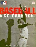 Baseball: A Celebration!