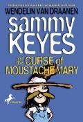 Sammy Keyes and the Curse of Moustache Mary (Sammy Keyes (Prebound))
