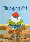 The Big, Big Wall (Green Light Readers: Level 1 (Prebound))