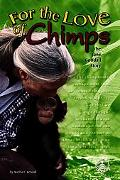 For The Love Of Chimps The Jane Goodall Story