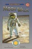 Moon Walk (Soundprints' Read-And-Discover: Level 3)