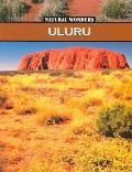 Uluru : Sacred Rock of the Australian Desert