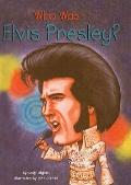 Who Was Elvis Presley? (Who Was...? (Prebound))